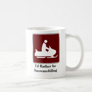 I'd Rather be Snowmobiling Coffee Mug