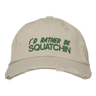 I'd rather be squatchin - green embroidered hat