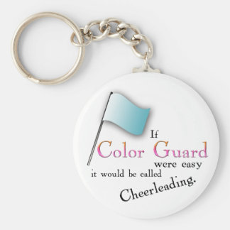 """If Color Guard were easy..."" Key Ring"