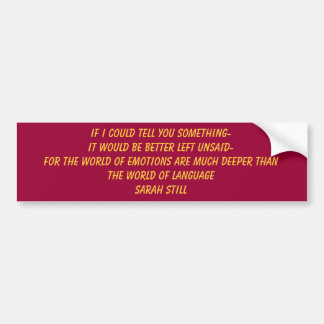 If I could tell you Something-it would be Bette... Bumper Sticker