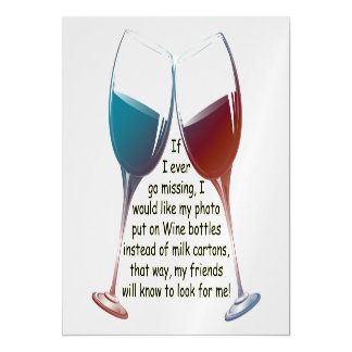 If I ever go missing fun Wine saying Magnetic Card Magnetic Invitations