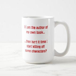 If I'm the Author of My Own book.... Basic White Mug