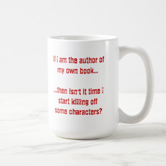 If I'm the Author of My Own book.... Coffee Mugs