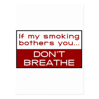 If my smoking bothers you... don't breathe postcard
