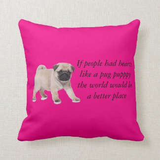 If people had hearts like a pug puppy pillow throw cushions