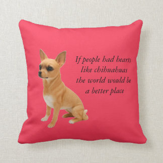 If people had hearts like chihuachuas pillow throw cushions