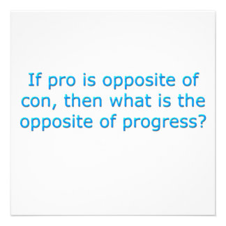 If pro is opposite of con, invites