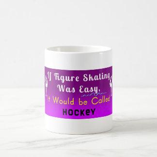 If Skating Was Easy...Called Hockey Mug