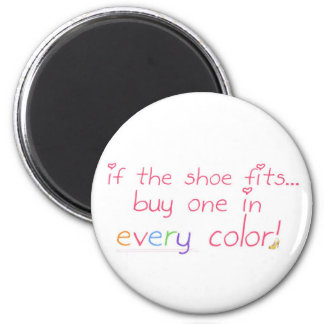 If the shoe fits... 6 cm round magnet