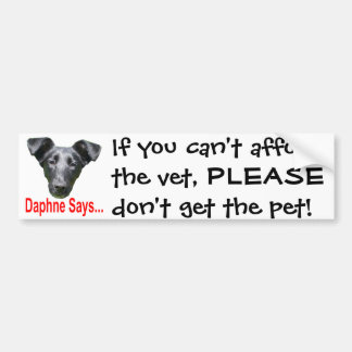 If you can't afford the vet bumper sticker