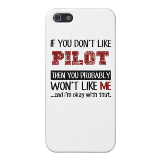 If You Don't Like Pilot Cool iPhone 5 Case