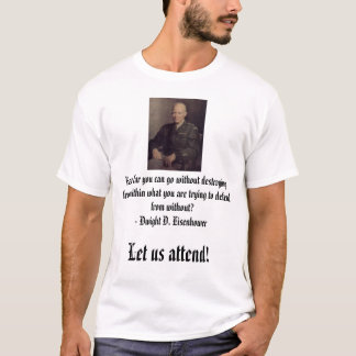 Ike, How far you can go without destroying from... T-Shirt
