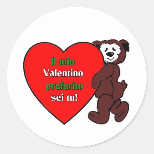 Il Mio Valentino Perferito Sei Tu Round Stickers