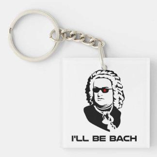 I'll Be Johann Sebastian Bach Key Ring