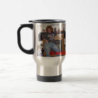 I'll keep your coffee hot! stainless steel travel mug