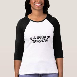 I'll Poop T-Shirt