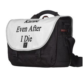 I'll Teach Karate Even After I Die Laptop Messenger Bag