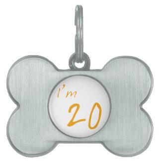 I'm 20 pet ID tag