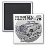 I'm A Classic 70th Birthday Gifts Square Magnet