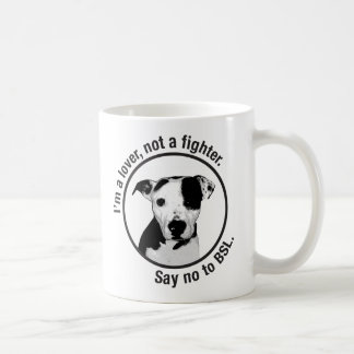 I'm a lover, not a fighter. Pitbull anti-BSL mug