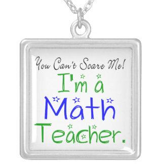 I'm a Math Teacher Necklace