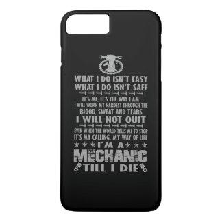 I'M A MECHANIC TILL I DIE iPhone 7 PLUS CASE