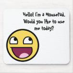 I'm a MousePad