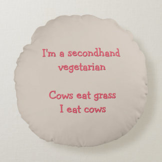 I'm A Secondhand Vegetarian | Funny Foodie Pillow