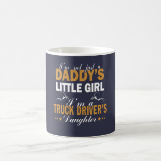 I'm a Truck Driver's Daughter Coffee Mug