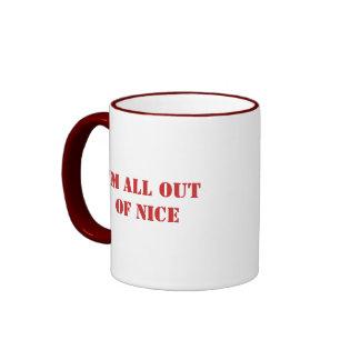 I'm All Out of Nice Ringer Coffee Mug