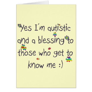 I'm autistic and a blessing too! greeting card