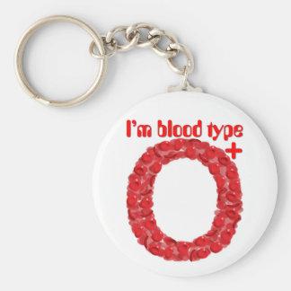 I'm blood type O positive Key Ring