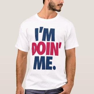 I'm Doin' Me. by: Trenz Unltd. (Braves) White Tee