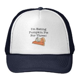 I'm Eating Pumpkin Pie For Three Cap