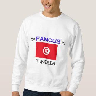I'm Famous In TUNISIA Sweatshirt