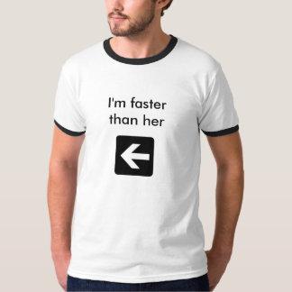 I'm faster than her (ski) tshirts