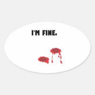 I'm fine.  Bullet holes & Blood Oval Sticker