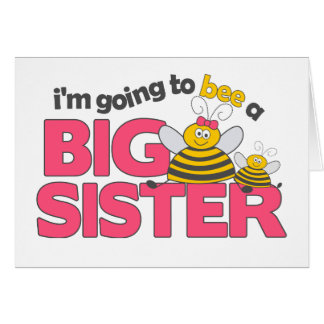 I'm Going to Bee a Big Sister T-shirt Card