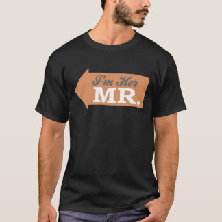 I'm Her Mr. (Orange Arrow) T-Shirt