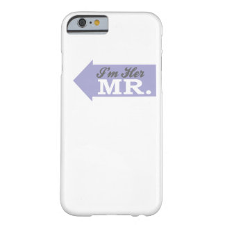 I'm Her Mr. (Violet Arrow) Barely There iPhone 6 Case