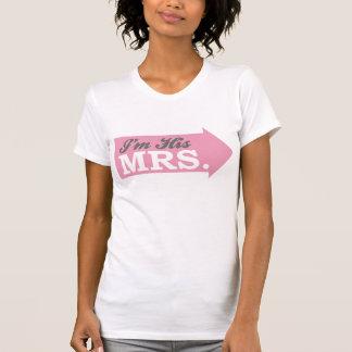 I'm His Mrs. (Pink Arrow) T-Shirt