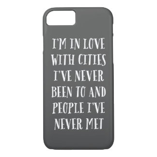 I'm In Love With Cities iPhone 8/7 Case