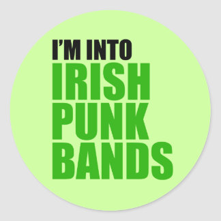 I'm Into Irish Punk Bands Classic Round Sticker