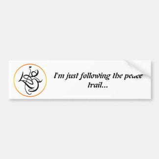 I'm just following the peace trail... bumper sticker