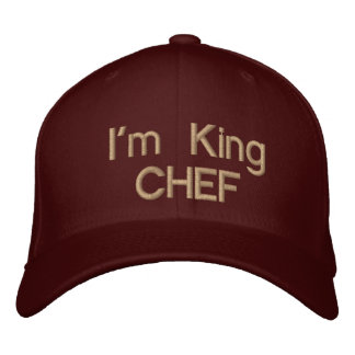 I'm King CHEF!_Custom Baseball C Embroidered Hat
