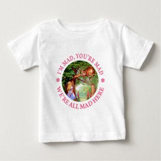 I'm Mad, You're Mad, We're All Mad Here! T Shirts