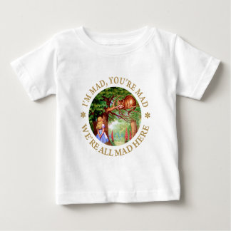 I'm Mad, You're Mad, We're All Mad Here! Tshirt