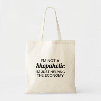 I'm Not A Shopaholic Bag