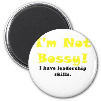 Im Not Bossy I Have Leadership Skills 6 Cm Round Magnet