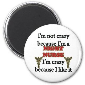 I'm Not Crazy 6 Cm Round Magnet